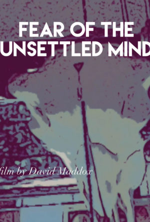Fear of the Unsettled Mind Poster