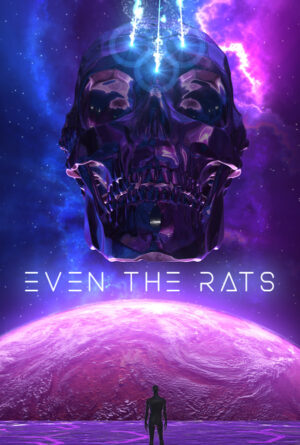 Even The Rats Poster
