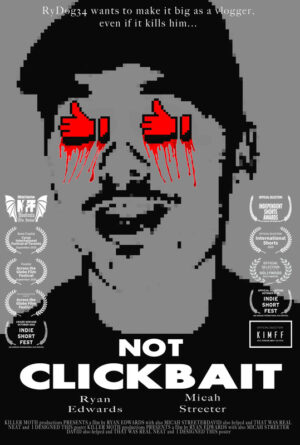 Not Clickbait!!! (Gone Wrong) Poster