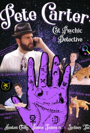 Pete Carter: Cat Psychic & Detective Poster