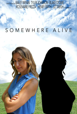Somewhere Alive Poster