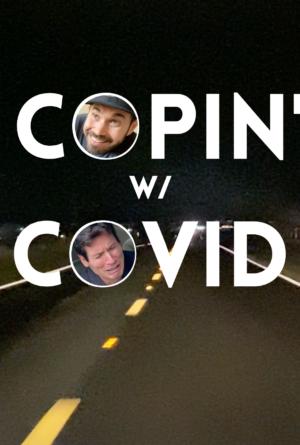 Copin' w/ COVID Poster