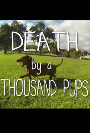 Death by a Thousand Pups Poster
