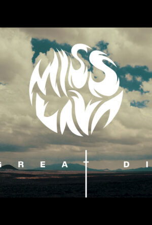 Miss Lava – The Great Divide Poster
